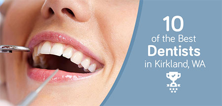 Best Dentist in Kirkland, WA